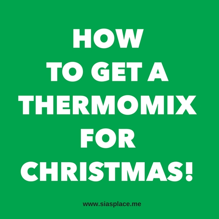 How To Get A Thermomix For Christmas